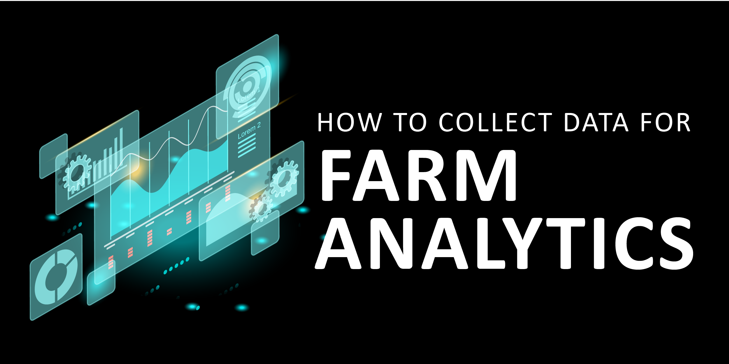 How to Collect Data for Farm Analytics